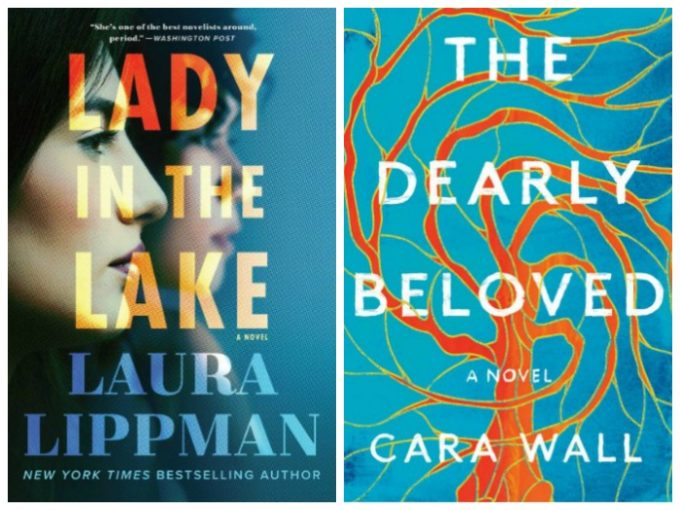 Lady in the Lake by Laura Lippman and The Dearly Beloved by Cara Wall