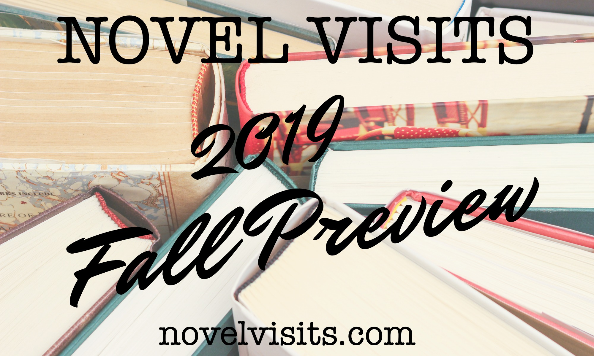 Novel Visits' 2019 Fall Preview