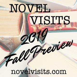 Novel Visits' 2019 Fall Preview - The 16 books being released this fall that I'm most excited to read.