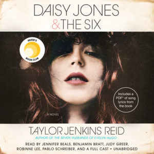 Daisy Jones & The Six by Taylor Jenkins Reid (audiobook)