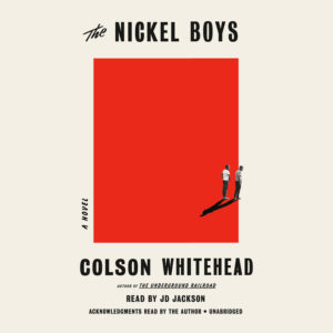 The Nickel Boys by Colson Whitehead - Audiobook