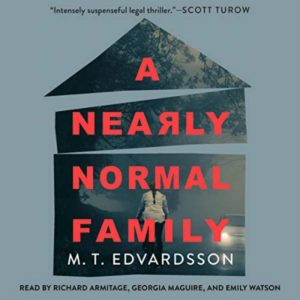 Novel Visits' Review of A Nearly Normal Family by M.T. Edvardsson