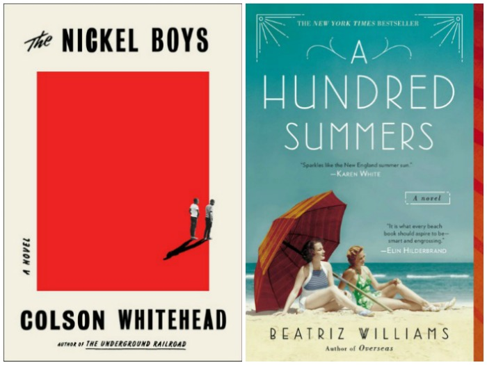 The Nickel Boys by Colson Whitehead and A Hundred Summers by Beatriz Williams