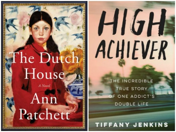 The Dutch House by Ann Patchett and High Achiever by Tiffany Jenkins