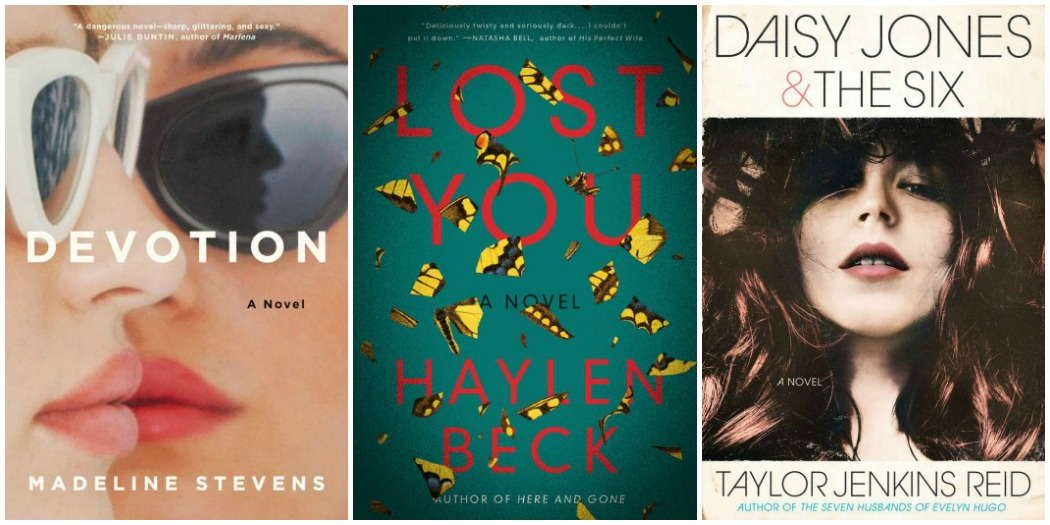Devotion by Madeline Stevens, Lost You by Haylen Beck and Daisy Jones & The Six by Taylor Jenkins Reid