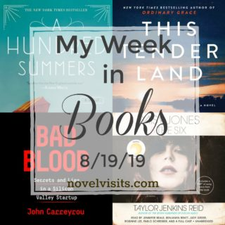 Novel Visits' My Week in Books for 8/19/19