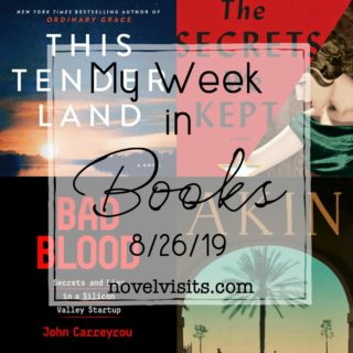 My Week in Books 8/26/19 from Novel Visits