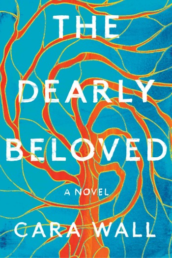The Dearly Beloved by Cara Wall