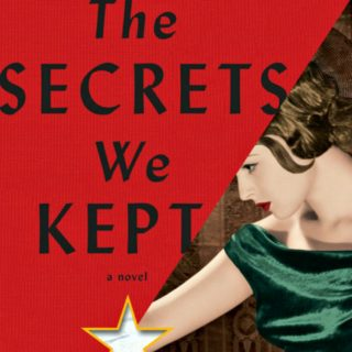 The Secrets We Kept by Lara Prescot