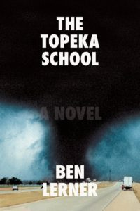 The Topeka School by Ben Learner
