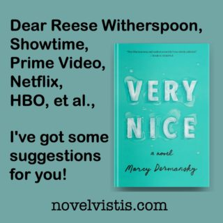 Novel Visits' Review of Very Nice by Marcy Dermansky