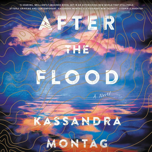 After the Flood by Kassandra Montag (Audiobook)