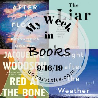 Novel Visits' My Week in Books for 9/16/19