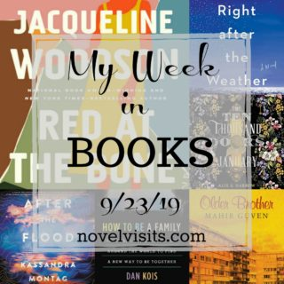 Novel Visits' My Week in Books for 9/23/19