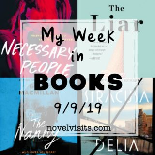 Novel Visits' My Week in Books for 9/9/19