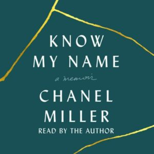 Know My Name by Chanel Miller - Audiobook cover