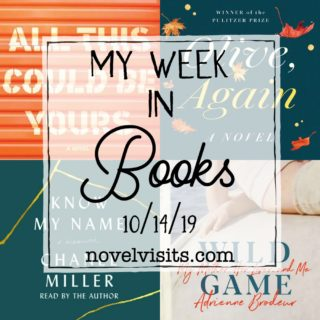 Novel Visits' My Week in Books for 10/14/19