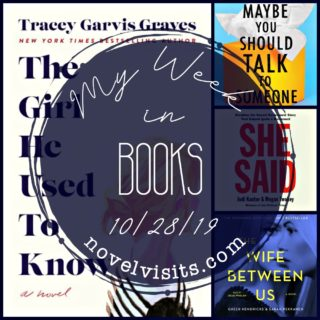 Novel Visits' My Week in Books for 10/28/19