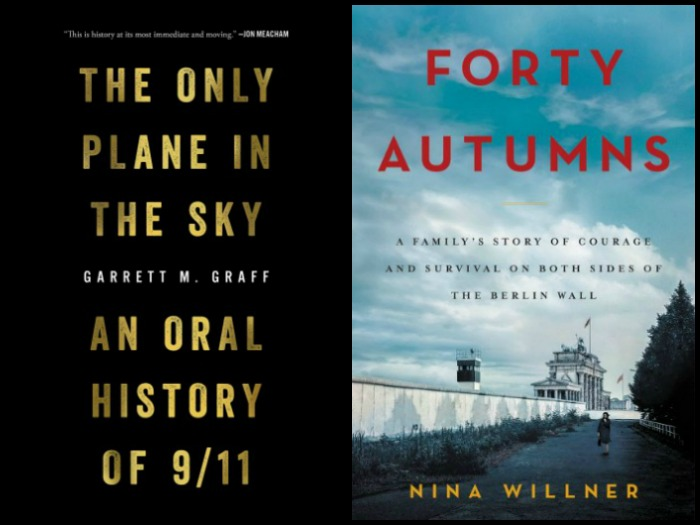 The Only Plane in the Sky by Garrett Graff and Forty Autumns by Nina Willner