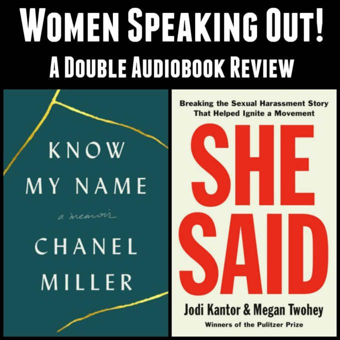 Know My Name by Chanel Miller and She Said by Jodi Kantor & Megan Twohey