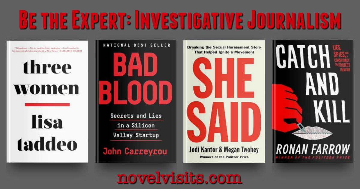 Three Women by Lisa Taddeo, Bad Blood by John Carreyrou, She Said by Jodi Kantor & Megan Twohey, and Catch and Kill by Ronan Farrow