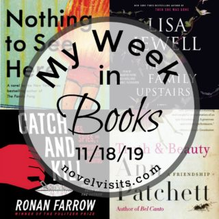 Novel Visits' My Week in Books for 11/18/19