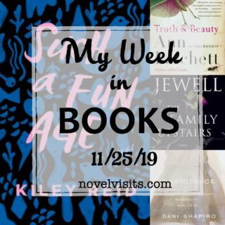 Novel Visits' My Week in Books for 11/25/19