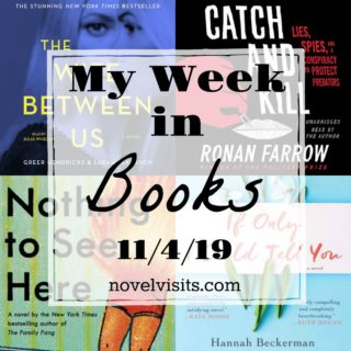 Novel Visits' My Week in Books for 11/4/19