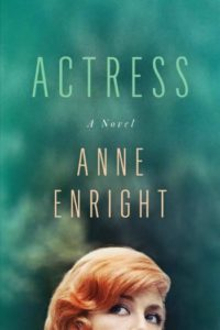 Novel Visits Winter Preview 2020 - Actress by Anne Enright