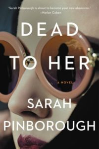 Novel Visits Winter Preview 2020 - Dead to Her by Sarah Pinborough
