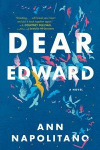 Novel Visits Winter Preview 2020 - Dear Edward by Ann Napolitano