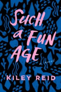 Novel Visits Winter Preview 2020 - Such A Fun Age by Kiley Reid
