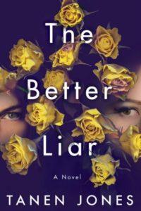 Novel Visits Winter Preview 2020 - The Better Liar by Tanen Jones