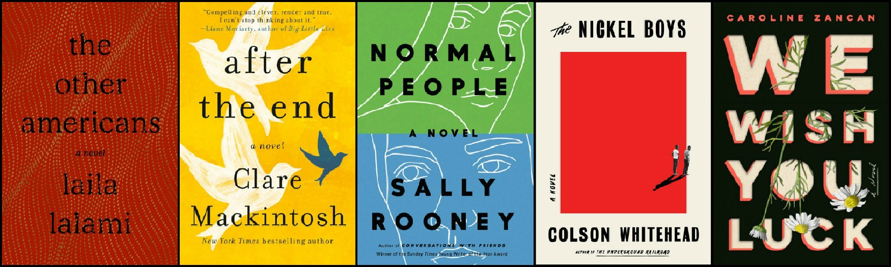 Novel Visits' Favorite New-to-Me Authors from 2019 - Laila Lalami, Clare Mackintosh, Sally Rooney, Colson Whitehead and Caroline Zancan