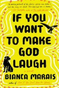 If You Want to Make God Laugh by Bianca Marais | Audiobook Review