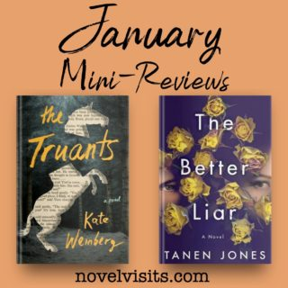 The Truants by Kate Weinberg and The Better Liar by Tanen Jones
