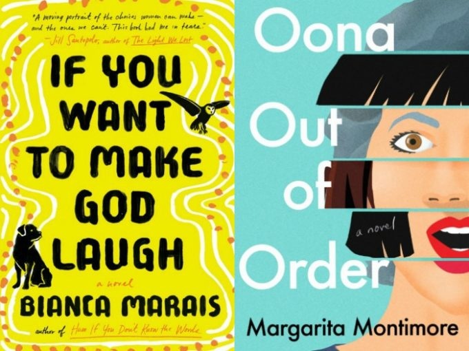 If You Want to Make God Laugh by Bianca Marais and oona Out of Order by Margarita Montimore
