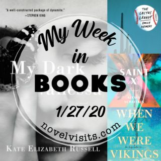 Novel Visits' My Week in Books for 1/27/20