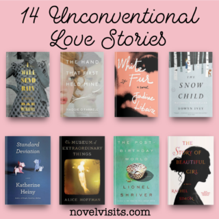 Novel Visits ~ 14 Unconventional Love Stories