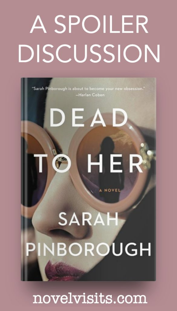 Dead to Her by Sarah Pinborough - A Spoiler Discussion