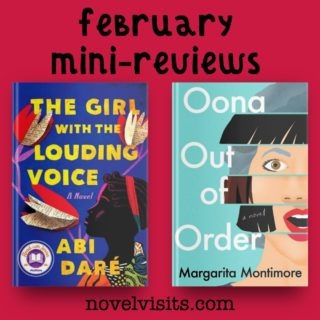 The Girl With the Louding Voice by Abi Dare & Oona Out of Order by Margarita Montimore