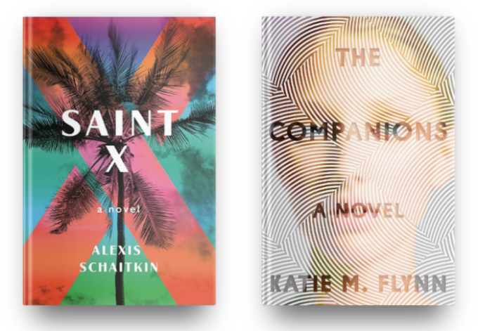 Saint X by Alexis Schaitkin and The Companions by Katie M. Flynn