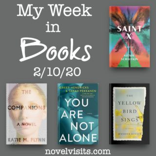 Novel Visits' My Week in Books for 2/10/20