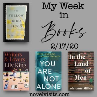 Novel Visits' My Week in Books for 2/17/20