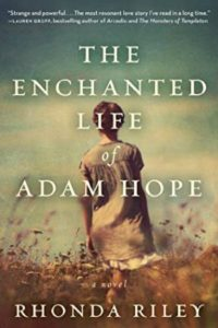 The Enchanted Life of Adam Hope by Rhonda Riley