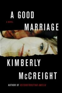 A Good Marriage by Kimberly McCreight