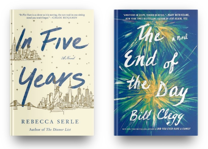 In Five Years by Rebecca Serle and The End of Day by Bill Clegg