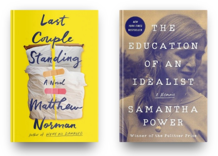 Last Couple Standing by Matthew Norman and The Education of an Idealist by Samantha Power