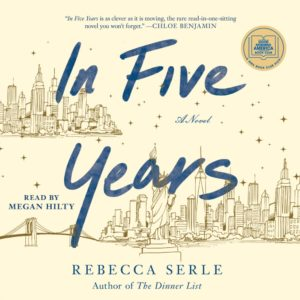 In Five Years by Rebecca Serle (audiobook)