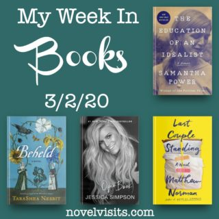 Novel Visits' My Week in Books for 3/2/20